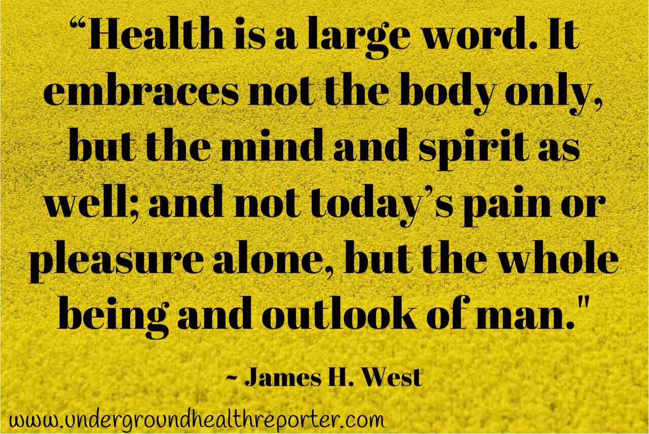health quote by James H. West
