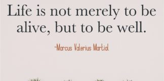 Marcus Valerias Martial quote about being well