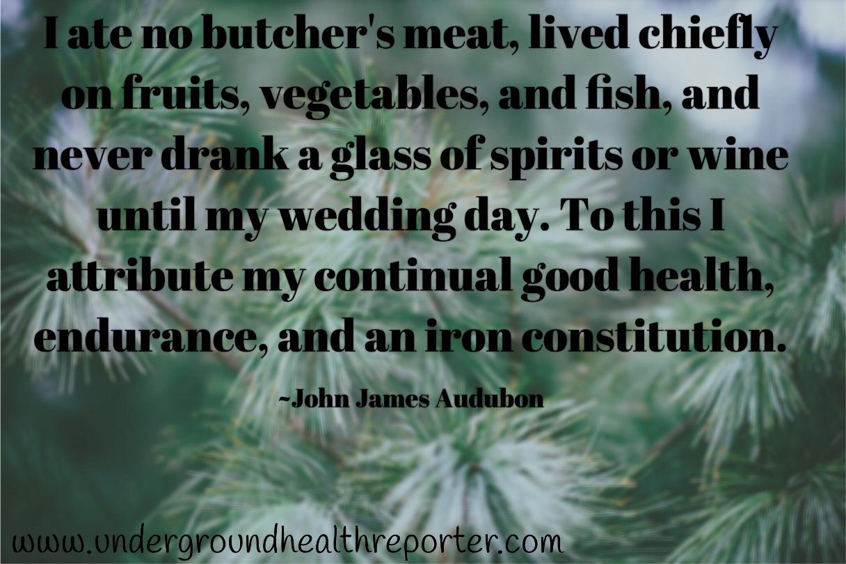 John James Audubon quote about achieving good health