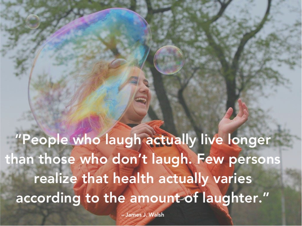 quote about healthy laughter over a picture of a girl laughing and blowing bubbles