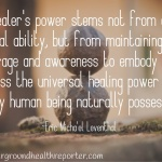 """Eric Micha'el Leventhal quote about a """"healer's power"""""""